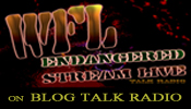 Listen to WFL ENDANGERED STREAM LIVE on internet talk radio
